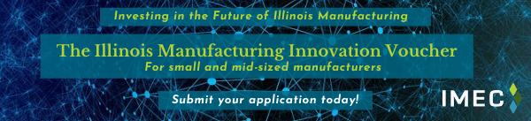 IMEC  Illinois Manufacturing Innovation Voucher